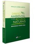DIREITO AMBIENTAL E DOS RECURSOS NATURAIS – BIODIVERSIDADE, PETRÓLEO E ÁGUAS