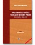 COMENTÁRIOS À LEI ORGÂNICA NACIONAL DO MINISTÉRIO PÚBLICO - LEI Nº 8.625, DE 12.02.1993 - 2ª EDIÇÃO