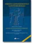DIREITO ADMINISTRATIVO CONTEMPORÂNEO: ESTUDOS EM MEMÓRIA DO PROFESSOR MANOEL DE OLIVEIRA FRANCO SOBRINHO 2ª ED