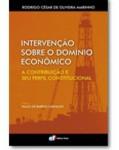 INTERVENÇÃO SOBRE O DOMÍNIO ECONÔMICO A CONTRIBUIÇÃO E SEU PERFIL CONSTITUCIONAL