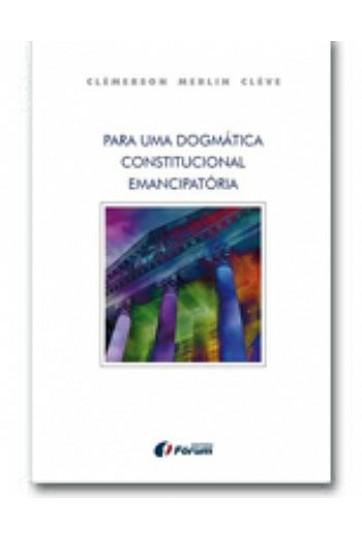 PARA UMA DOGMÁTICA CONSTITUCIONAL EMANCIPATÓRIA