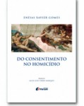 DO CONSENTIMENTO NO HOMICÍDIO