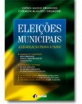ELEIÇÕES MUNICIPAIS - A LEGISLAÇÃO PASSO A PASSO