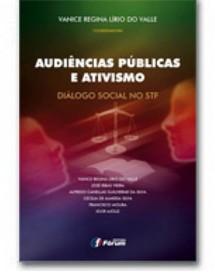 AUDIÊNCIAS PÚBLICAS E ATIVISMO - DIÁLOGO SOCIAL NO STF