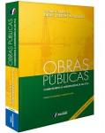 OBRAS PÚBLICAS - COMENTÁRIOS À JURISPRUDÊNCIA DO TCU - 3ª EDIÇÃO