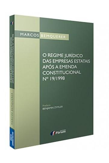 O REGIME JURÍDICO DAS EMPRESAS ESTATAIS APÓS A EMENDA CONSTITUCIONAL Nº 19/1998