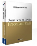 TEORIA GERAL DE DIREITO PROCESSUAL CIVIL