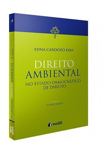 DIREITO AMBIENTAL NO ESTADO DEMOCRÁTICO DE DIREITO
