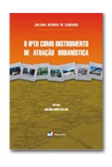O IPTU como instrumento de atuação urbanística