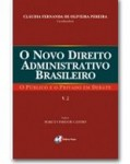 O Novo Direito Administrativo Brasileiro – O Público e o Privado em Debate - Volume 2