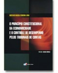 O PRINCÍPIO CONSTITUCIONAL DA ECONOMICIDADE E O CONTROLE DE DESEMPENHO PELOS TRIBUNAIS DE CONTAS