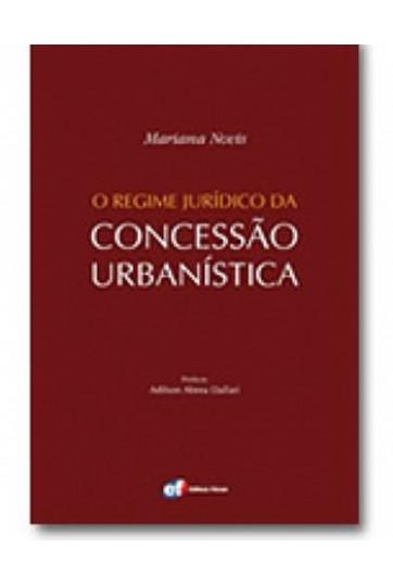 O REGIME JURÍDICO DA CONCESSÃO URBANÍSTICA