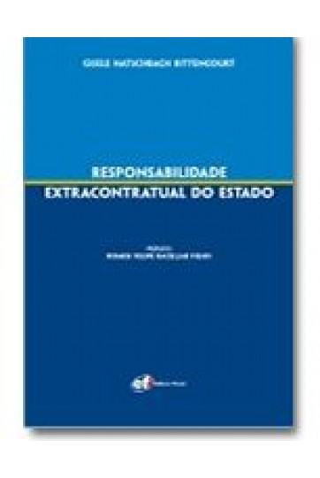 RESPONSABILIDADE EXTRACONTRATUAL DO ESTADO