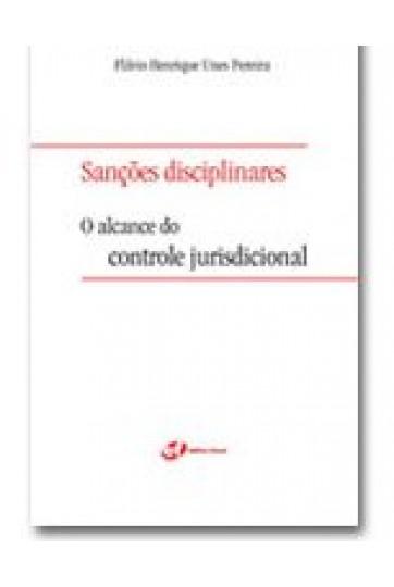 SANÇÕES DISCIPLINARES - O ALCANCE DO CONTROLE JURISDICIONAL