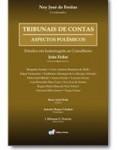TRIBUNAIS DE CONTAS - ASPECTOS POLÊMICOS ESTUDOS EM HOMENAGEM AO CONSELHEIRO JOÃO FÉDER