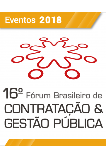 Evento - 16º Fórum Brasileiro de Contratação e Gestão Pública (1º LOTE)