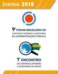 Evento - 9º Fórum Brasileiro de Controle Interno e Auditoria da Adm. Pública e 1º Encontro Interno e Auditoria em Goiás