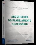 Arquitetura do Planejamento Sucessório