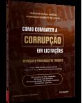 COMO COMBATER A CORRUPÇÃO EM LICITAÇÕES