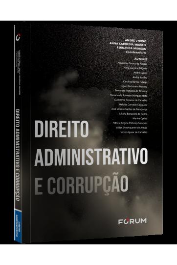 DIREITO ADMINISTRATIVO E CORRUPÇÃO