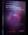 GOVERNANÇA EM LOGÍSTICA PÚBLICA NO ENFRENTAMENTO À COVID-19