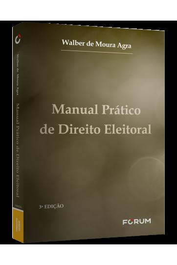 MANUAL PRÁTICO DE DIREITO ELEITORAL
