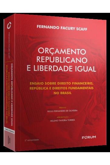 ORÇAMENTO REPUBLICANO E LIBERDADE IGUAL