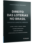 DIREITO DAS LOTERIAS NO BRASIL