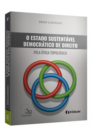 O ESTADO SUSTENTÁVEL DEMOCRÁTICO DE DIREITO PELA ÓTICA TOPOLÓGICA O enodamento dos sistemas econômico, social e ambiental na formação do (complexo) sistema – ex novo e continuum – sustentável