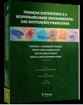 FINANÇAS SUSTENTÁVEIS E A RESPONSABILIDADE SOCIOAMBIENTAL DAS INSTITUIÇÕES FINANCEIRAS