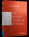 GESTÃO ESTRATÉGICA DE PESSOAS NO SETOR PÚBLICO