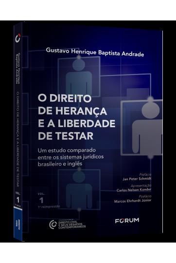 O DIREITO DE HERANÇA E A LIBERDADE DE TESTAR