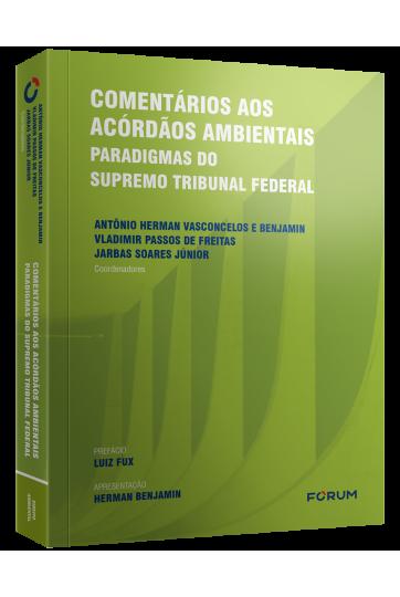COMENTÁRIOS AOS ACÓRDÃOS AMBIENTAIS