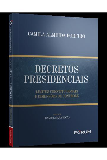 DECRETOS  PRESIDENCIAIS