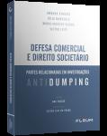 DEFESA COMERCIAL E DIREITO SOCIETÁRIO