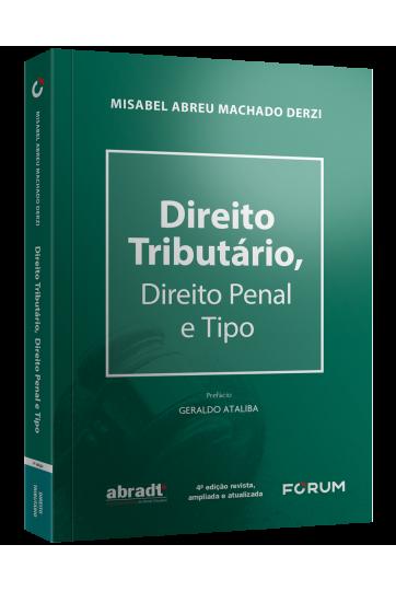 DIREITO TRIBUTÁRIO, DIREITO PENAL E TIPO