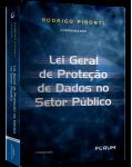 LEI GERAL DE  PROTEÇÃO DE DADOS  NO SETOR PÚBLICO