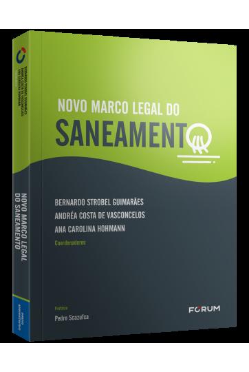 NOVO MARCO LEGAL DO SANEAMENTO