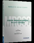 O REGIME JURÍDICO DAS PARCERIAS NA LEI Nº 13.019/2014