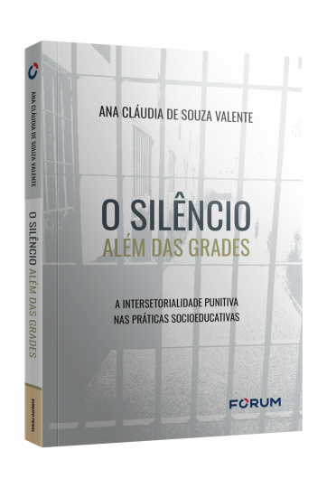 O SILÊNCIO ALÉM DAS GRADES