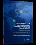 OS SISTEMAS DE SAÚDE BRASILEIRO E PORTUGUÊS