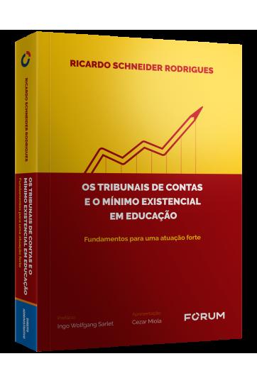 OS TRIBUNAIS DE CONTAS E O MÍNIMO EXISTENCIAL EM EDUCAÇÃO