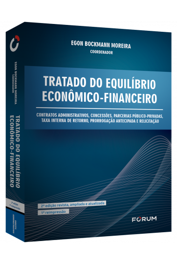 TRATADO DO EQUILÍBRIO ECONÔMICO FINANCEIRO 2ª EDIÇÃO