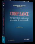 Compliance Perspectivas e desafios dos programas de conformidade