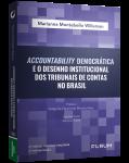ACCOUNTABILITY DEMOCRÁTICA E O DESENHO INSTITUCIONAL DOS TRIBUNAIS DE CONTAS NO BRASIL