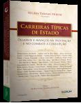 CARREIRAS TÍPICAS DE ESTADO DESAFIOS E AVANÇOS NA PREVENÇÃO E NO COMBATE À CORRUPÇÃO