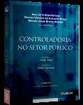 CONTROLADORIA NO SETOR PÚBLICO - 2ª Edição