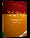 DEMOCRACIA E RESPEITO À LEI ENTRE POSITIVISMO JURÍDICO, PÓS-POSITIVISMO E PRAGMATISMO