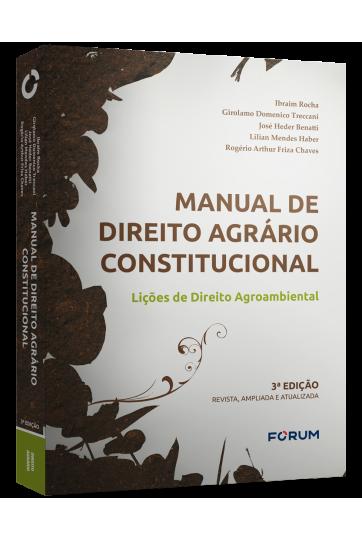 MANUAL DE DIREITO AGRÁRIO CONSTITUCIONAL