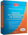 MANUAL DO ORDENADOR DE DESPESAS À LUZ DO NOVO REGIME FISCAL